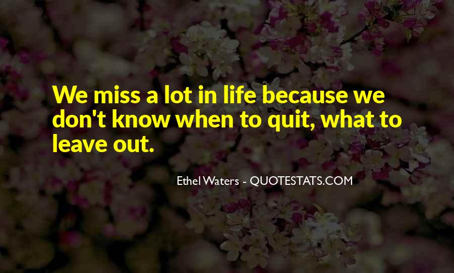 Quotes About Not Quitting Life #844668