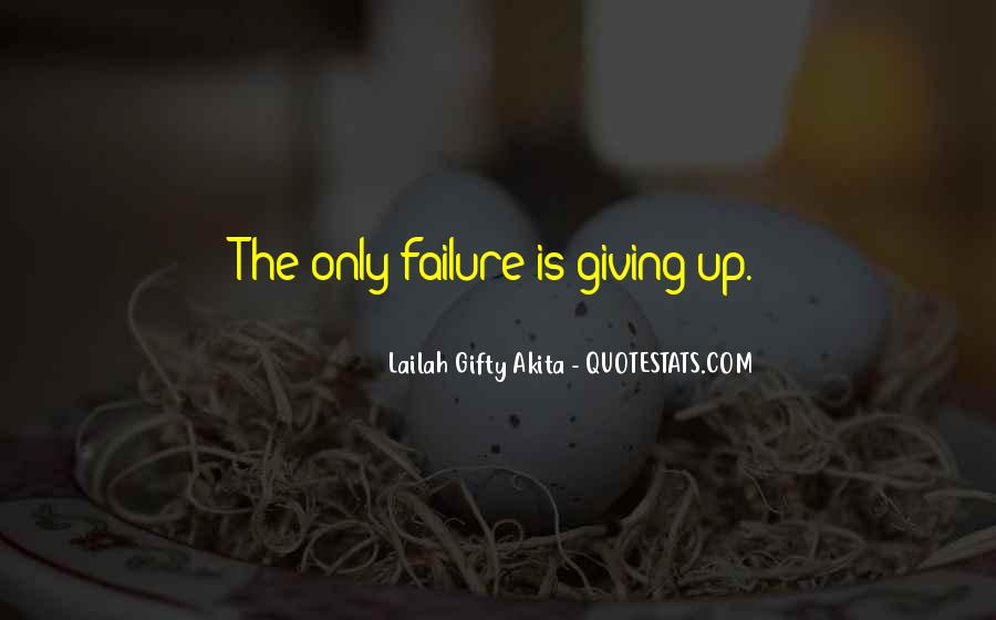 Quotes About Not Quitting Life #934236