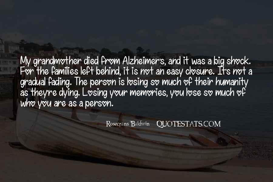 Quotes About Losing Someone To Alzheimer's #25548