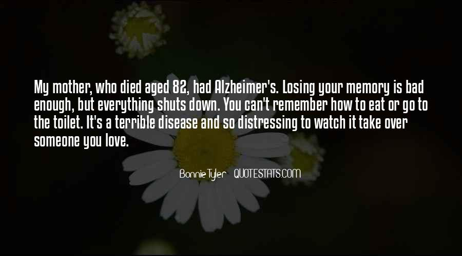 Quotes About Losing Someone To Alzheimer's #706244
