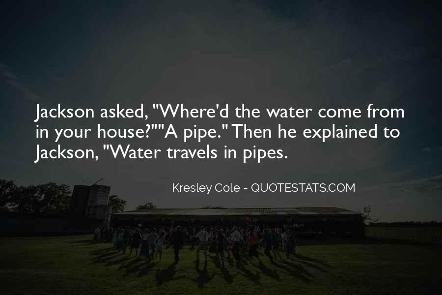Quotes About Water Pipes #482581