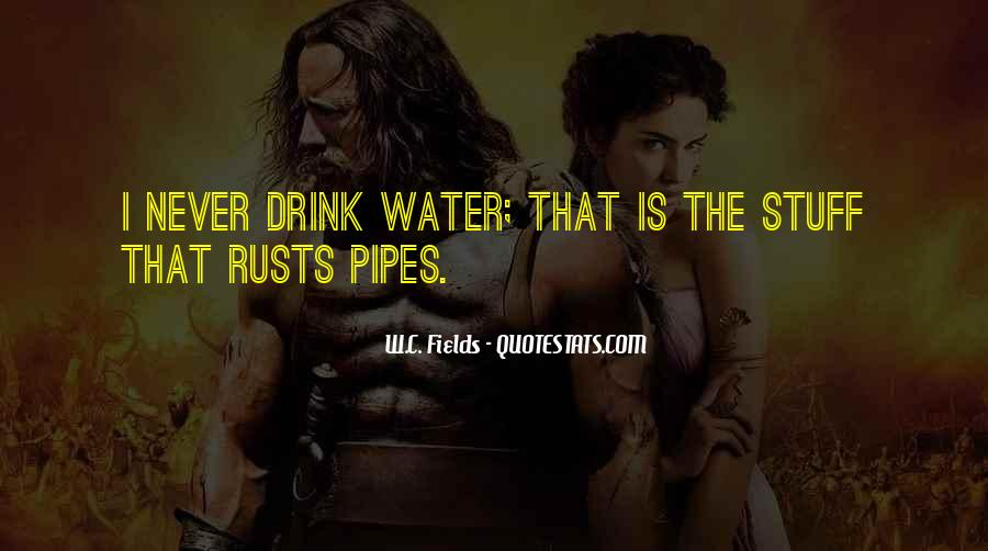 Quotes About Water Pipes #739236