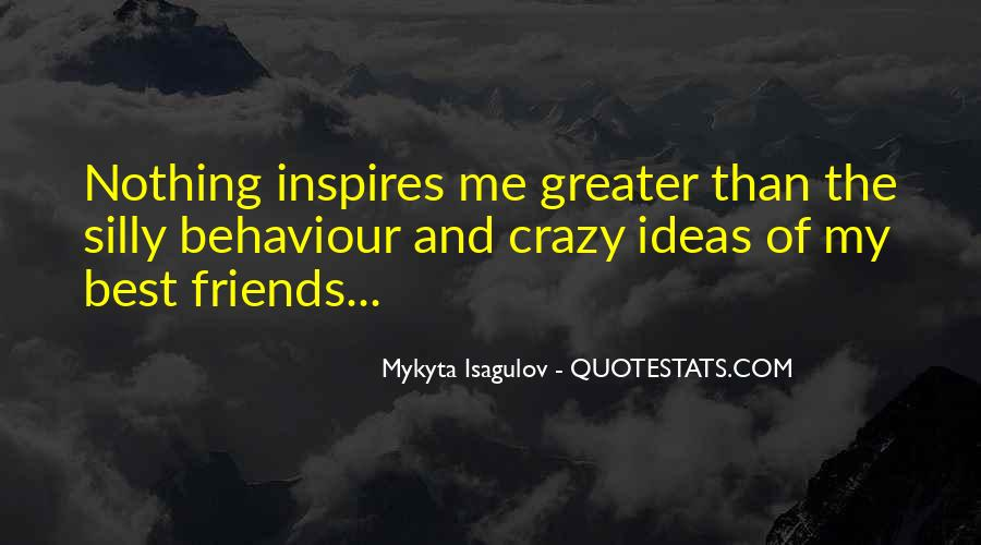 Quotes About Crazy Fun Friends #1853328