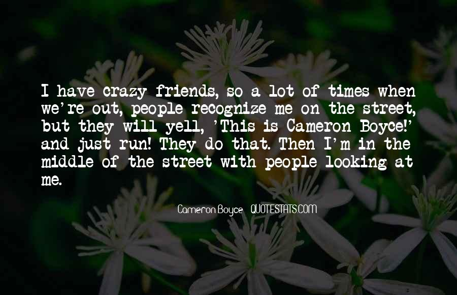 Quotes About Crazy Fun Friends #673229