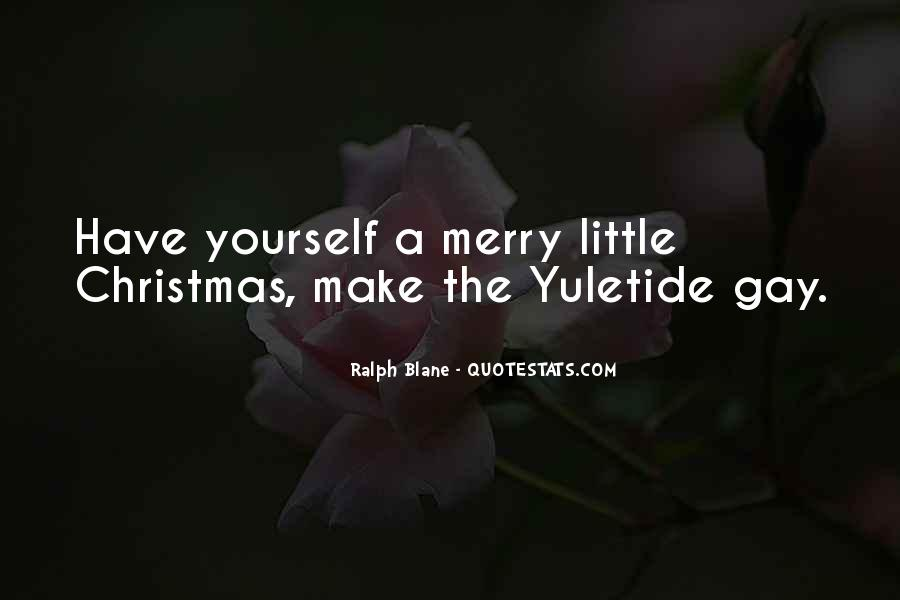 Quotes About Yuletide #407262