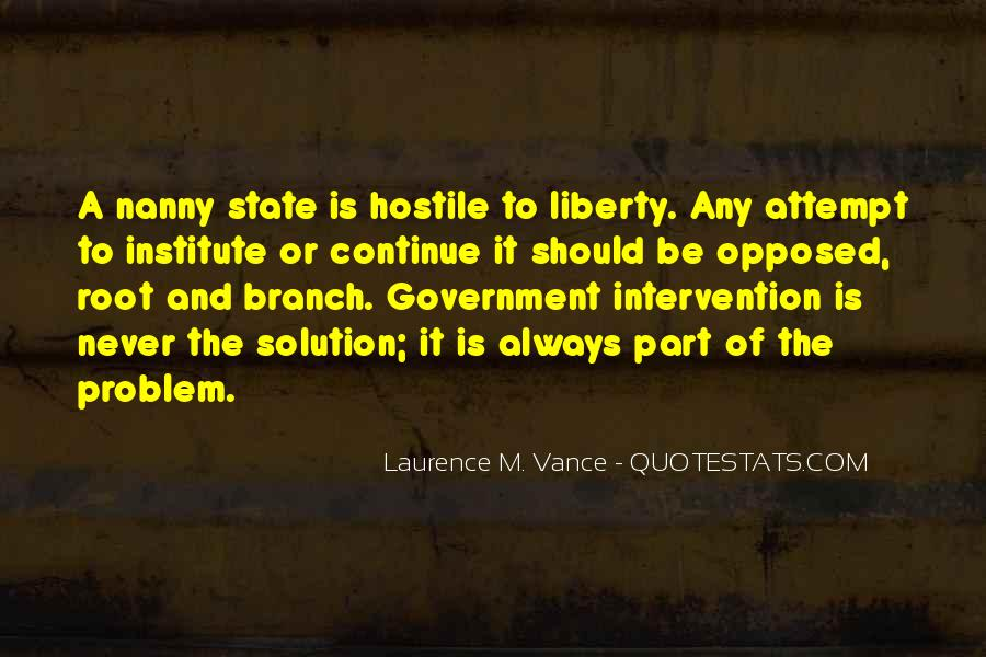 Quotes About Government Intervention #1152828