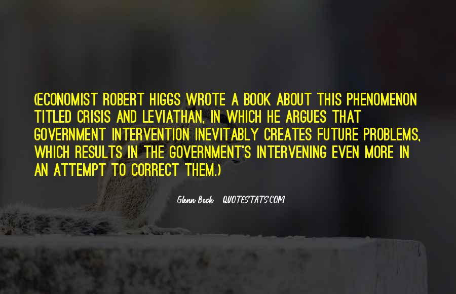 Quotes About Government Intervention #1418452