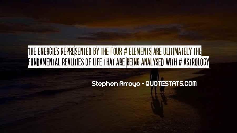 Quotes About The Four Elements Of Life #1602733