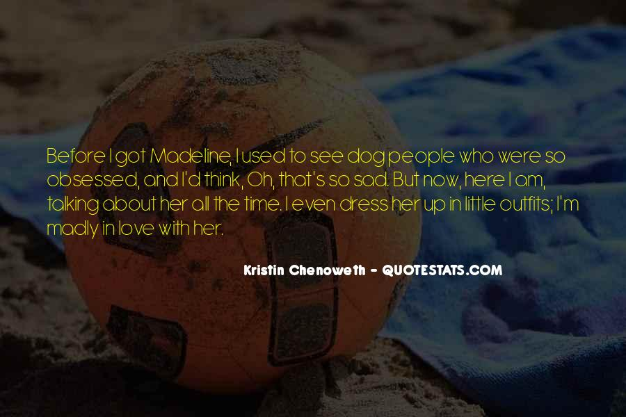 Quotes About Used To Love #116439