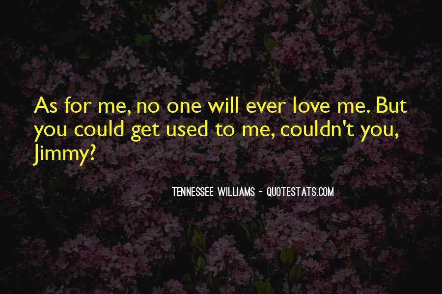 Quotes About Used To Love #122393