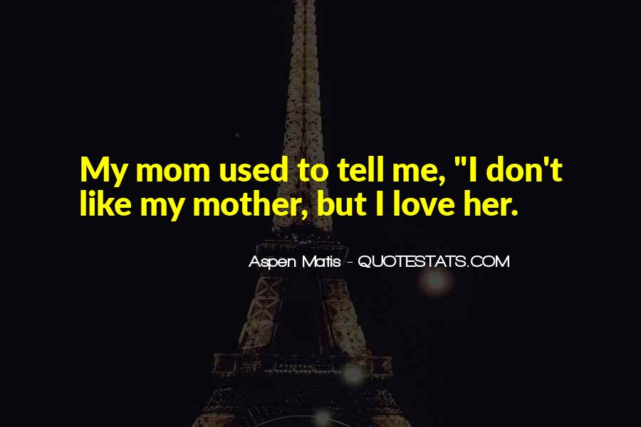 Quotes About Used To Love #126031
