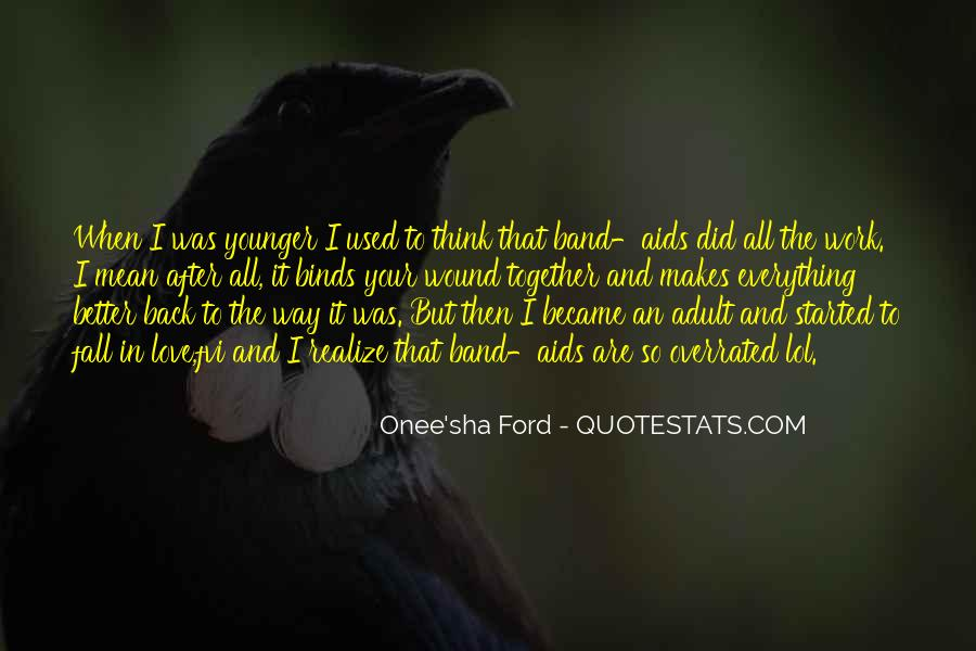 Quotes About Used To Love #40003