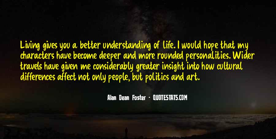 Quotes About Not Understanding Me #1230265