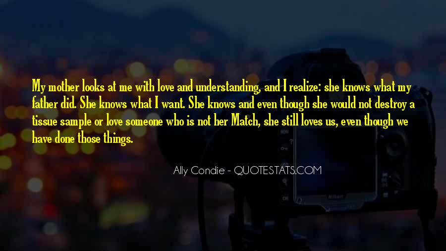 Quotes About Not Understanding Me #1841951