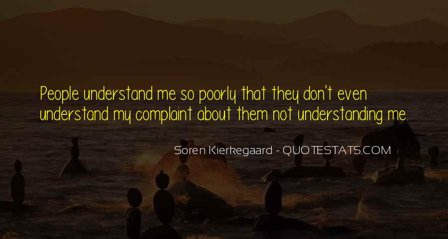 Quotes About Not Understanding Me #520175