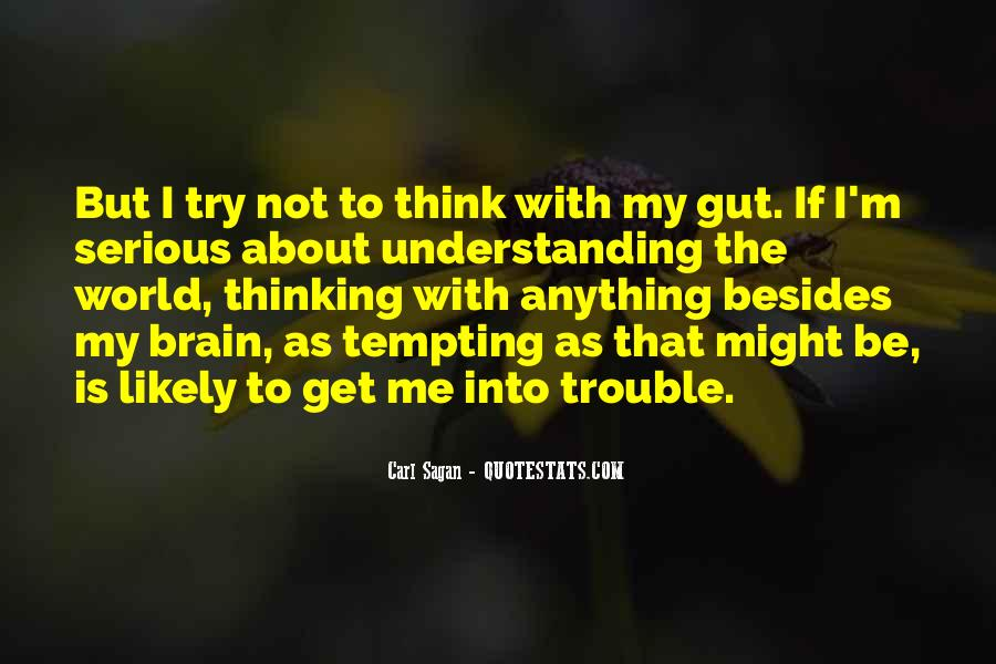 Quotes About Not Understanding Me #691253