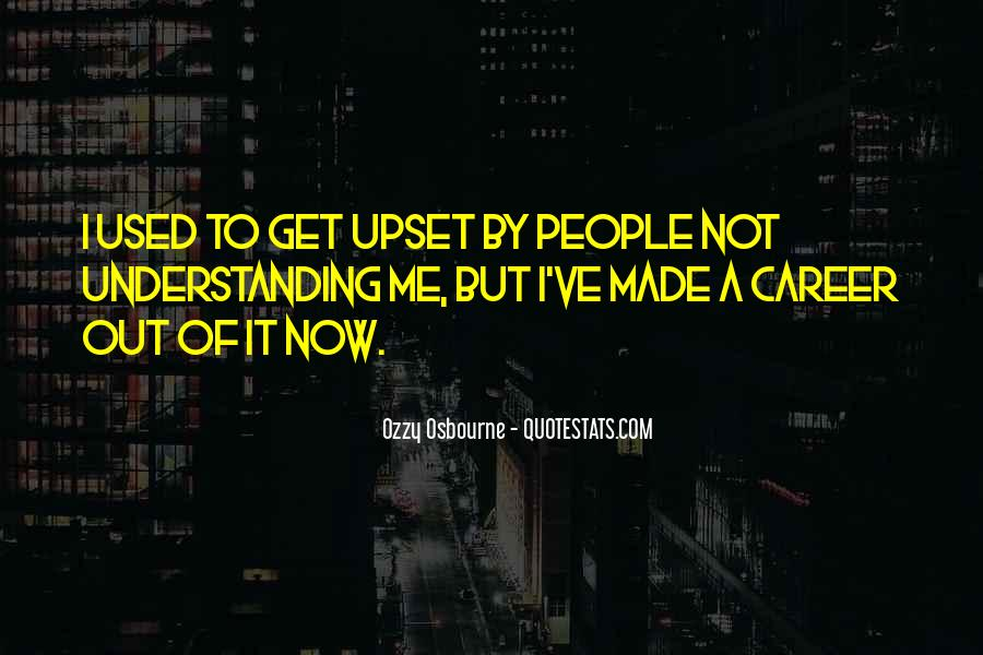 Quotes About Not Understanding Me #695291