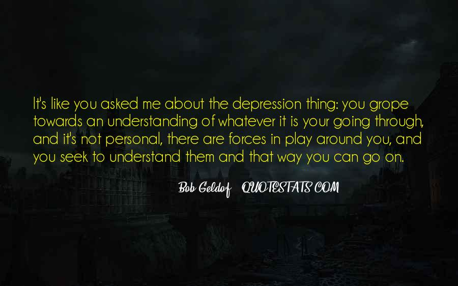 Quotes About Not Understanding Me #893993