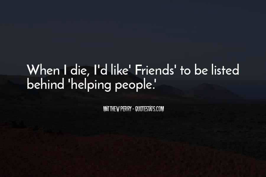 Quotes About Best Friends Helping Each Other #399372