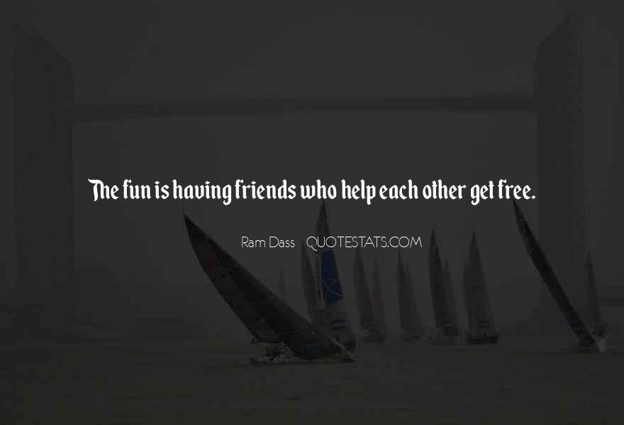Quotes About Best Friends Helping Each Other #805732