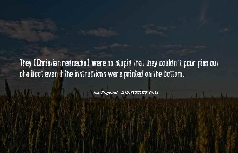 Quotes About Stupid Rednecks #226993