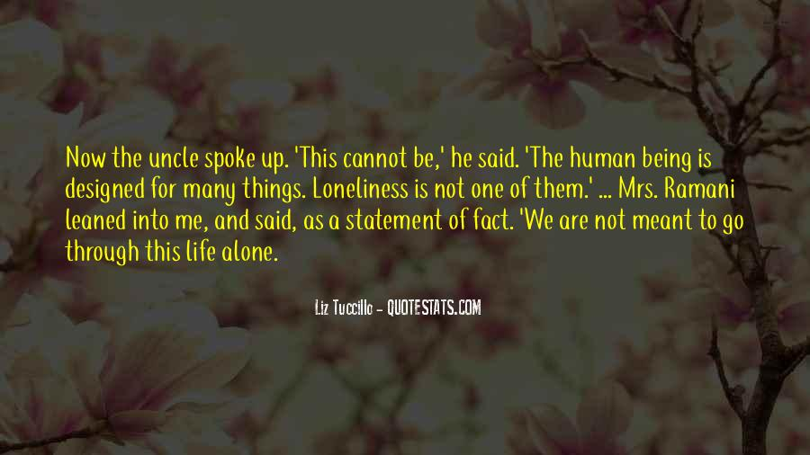 Quotes About We Are Not Meant To Be #1283747