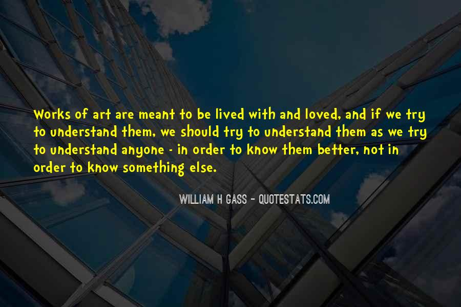 Quotes About We Are Not Meant To Be #1399989