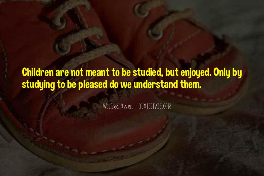 Quotes About We Are Not Meant To Be #38579