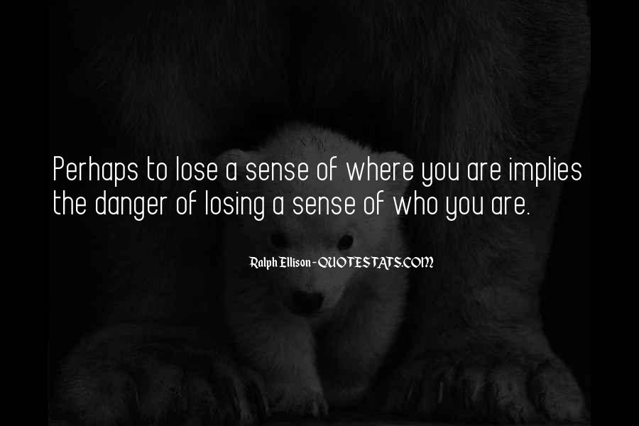 Quotes About Losing Your Sense Of Self #173321