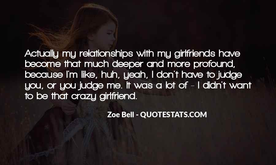 Quotes About Crazy Ex Girlfriends #1580856