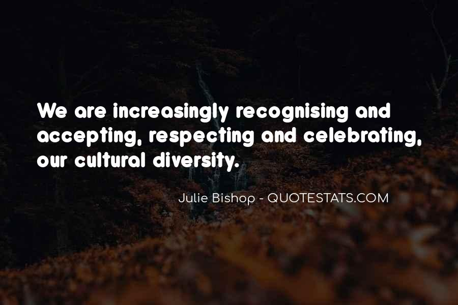 Quotes About Accepting Diversity #1747198