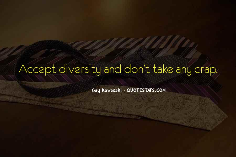 Quotes About Accepting Diversity #1847299