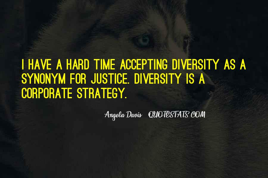 Quotes About Accepting Diversity #380071