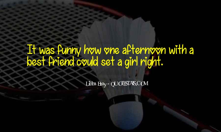 Quotes About Girl Friendship Funny #842126