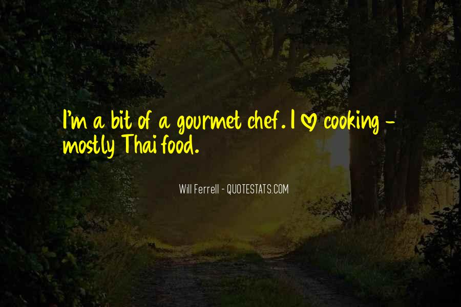 Quotes About Thai Food #415701