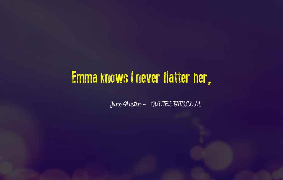 Quotes About Emma Jane Austen #1123886