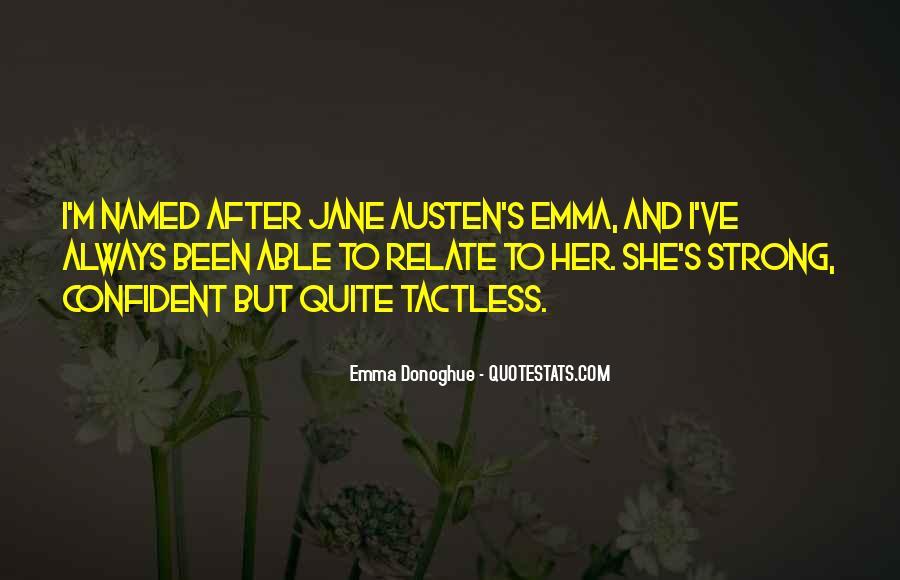 Quotes About Emma Jane Austen #346916