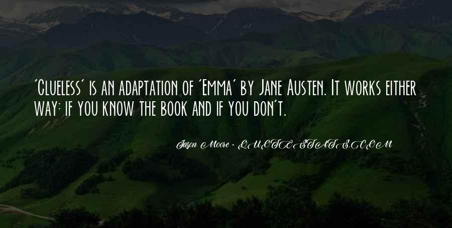 Quotes About Emma Jane Austen #463951