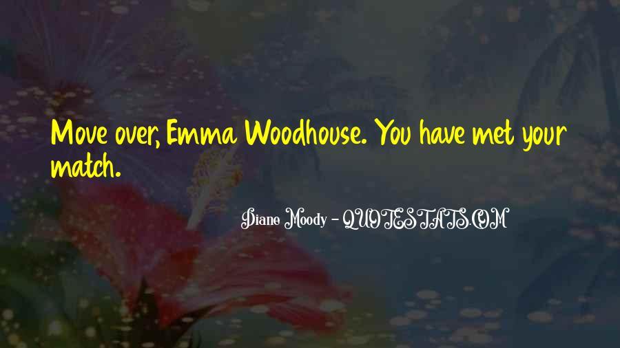 Quotes About Emma Jane Austen #612410