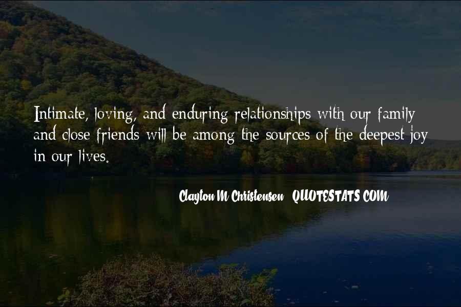 Quotes About Friends And Family Relationships #1143434