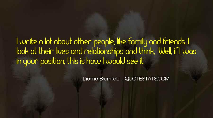 Quotes About Friends And Family Relationships #1662997