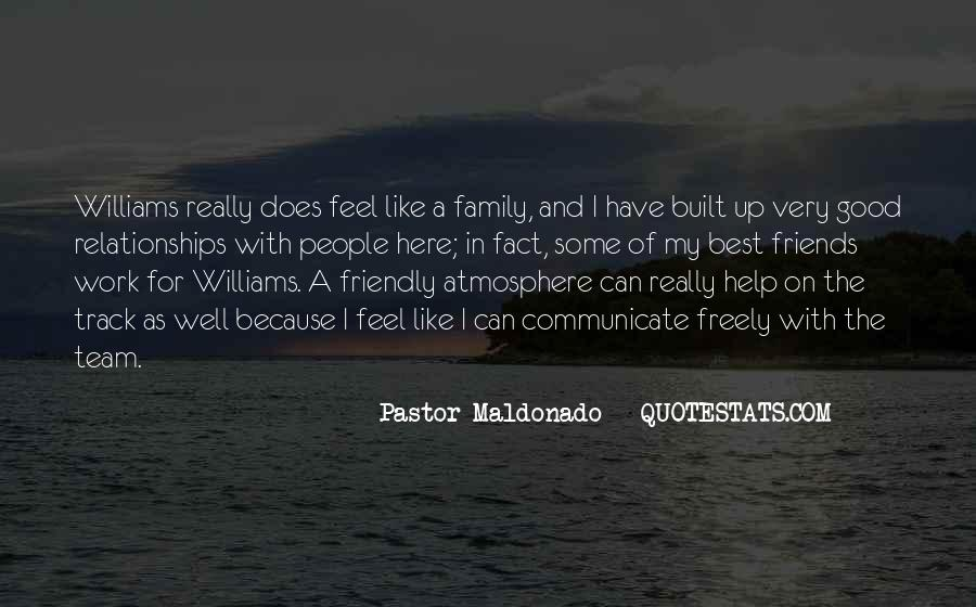 Quotes About Friends And Family Relationships #1710914