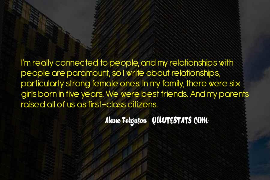 Quotes About Friends And Family Relationships #178703
