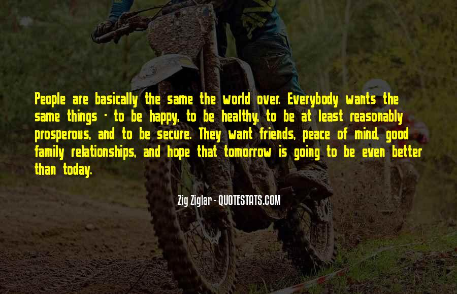 Quotes About Friends And Family Relationships #473613