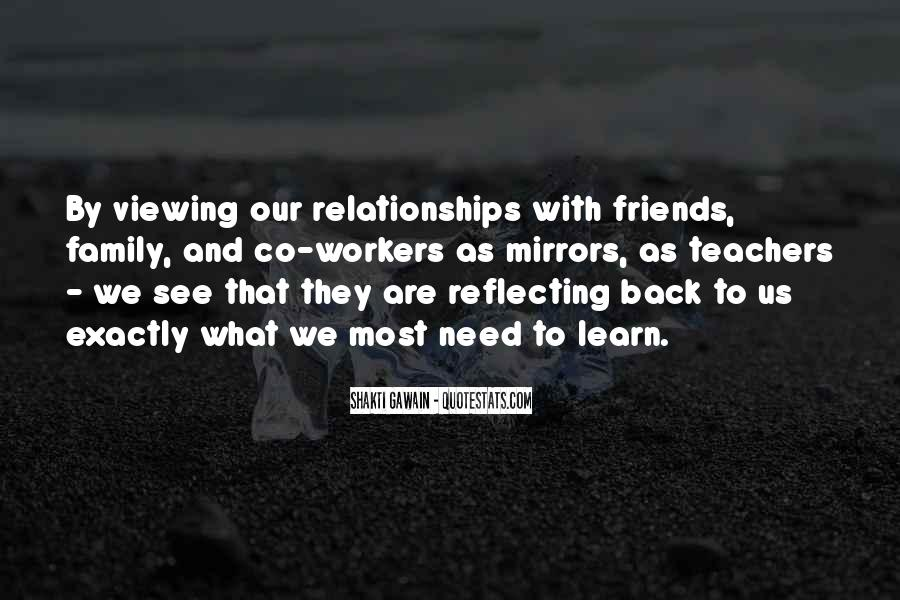 Quotes About Friends And Family Relationships #610296