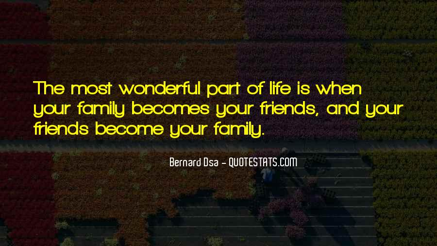 Quotes About Friends And Family Relationships #623865
