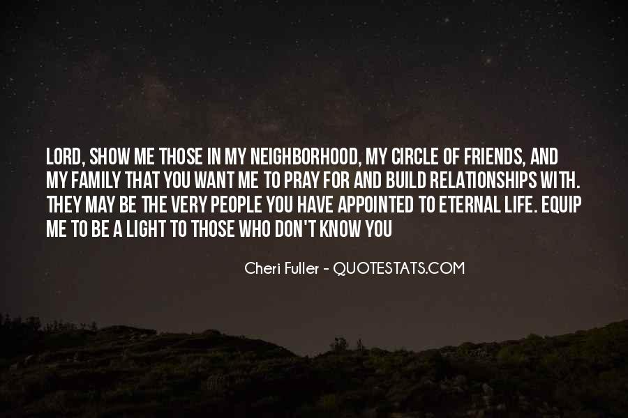Quotes About Friends And Family Relationships #630750