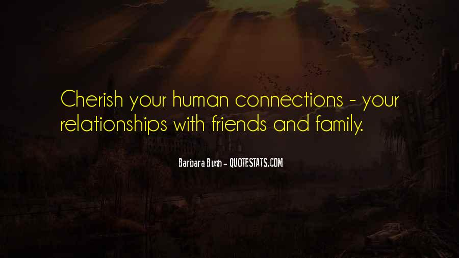 Quotes About Friends And Family Relationships #646941