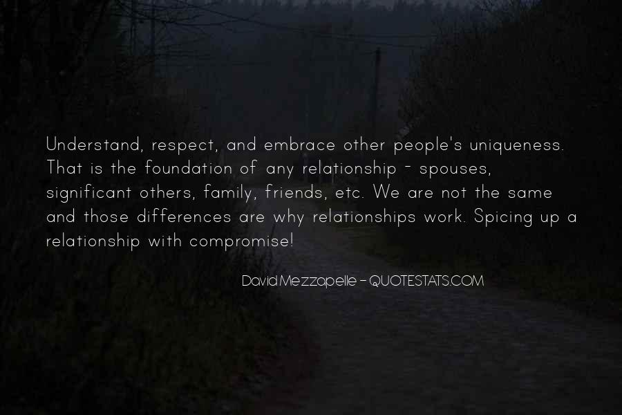 Quotes About Friends And Family Relationships #741702