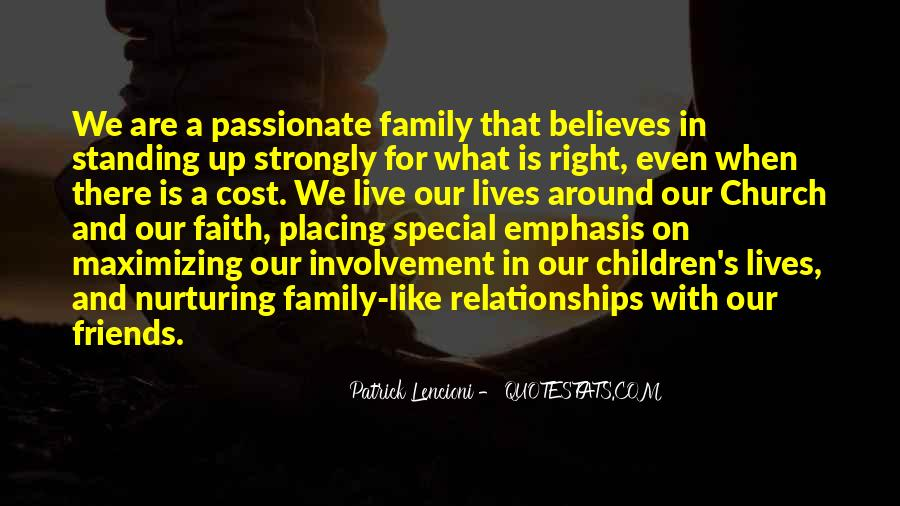 Quotes About Friends And Family Relationships #874061